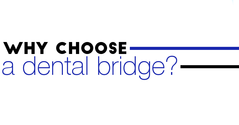 dentalbridgechoose